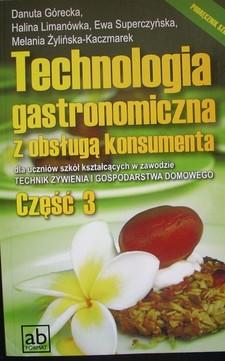 Technologia gastronomiczna z obsługą konsumenta części 3 /34082/