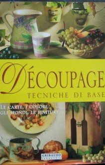 Decoupage Tecniche di Base