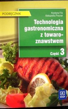 Technologia gastronomiczna z towaroznawstwem część 3 /7355/