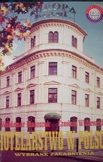 Hotelarstwo w Polsce Wybrane zagadnienia