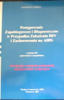 Postępowanie zapobiegawcze i diagnostyczne w przypadku zakazenia HIV i zachorowania na AIDS