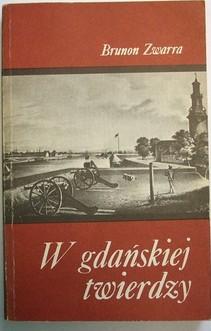 W gdańskiej twierdzy