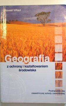 Geografia z ochroną i kształtowaniem środowiska ZSZ Podręcznik