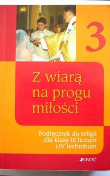 Religia 3 LO Podręcznik Z wiarą na progu miłości