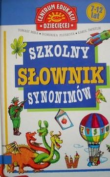 Szkolny słownik synonimów /327116/
