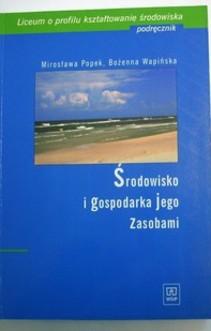 Środowisko i gospodarka jego zasobami Podręcznik
