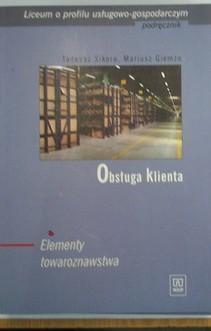 Obsługa klienta Podręcznik Elementy towaroznawstwa