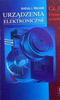 Urządzenia elektroniczne cz. I Podr. Elementy urządzeń