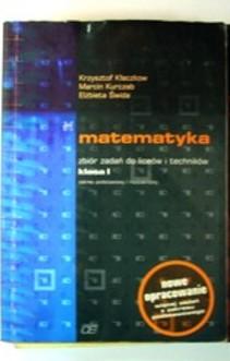 Matematyka 1 LO ZPiR Zbiór zadań