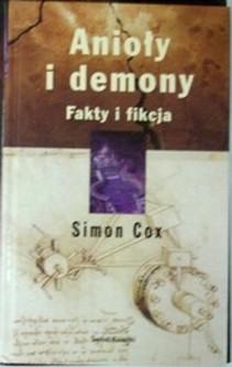 Anioły i demony Fakty i mity