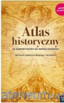 Atlas historyczny LO Od starożytności do współczesności /113772/