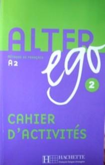 Alter ego 2 - A2 LO Ćw. j.francuski