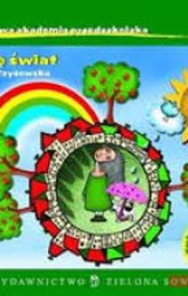 Domowa akademia przedszkolaka Poznaję świat