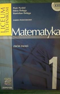 Matematyka 1 LO Zbiór zadań
