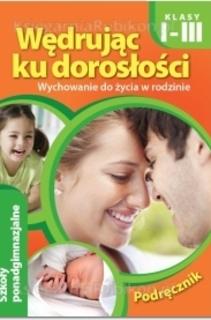 Wędrując ku dorosłości 1-3 LO Podręcznik