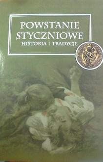 Powstanie styczniowe Historia i tradycje
