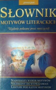 Słownik motywów literackich gimnazjum /9844/