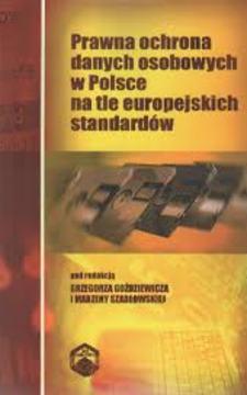 Prawna ochrona danych osobowych w Polsce na tle europejskich standardów