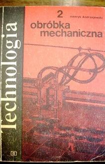 Technologia 2 Obróbka mechaniczna