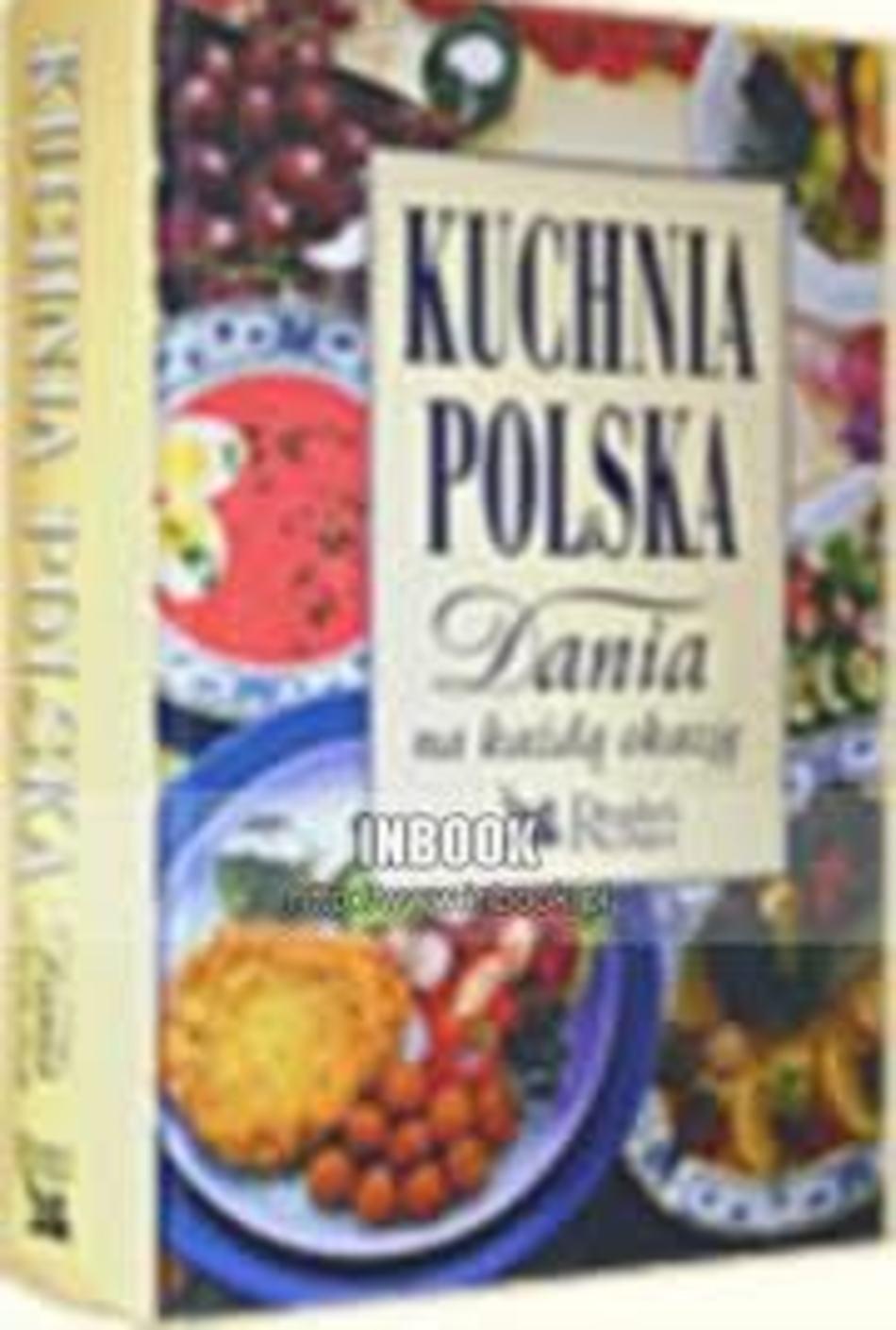 Kuchnia Polska Dania Na Kazda Okazje 521
