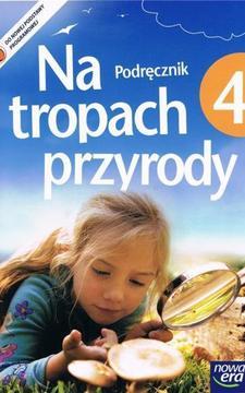 Na tropach przyrody 4 Podręcznik