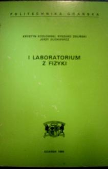 I (Pierwsze) laboratorium z fizyki