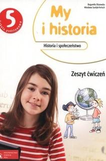 My i historia SP Historia kl. 5 ćw.
