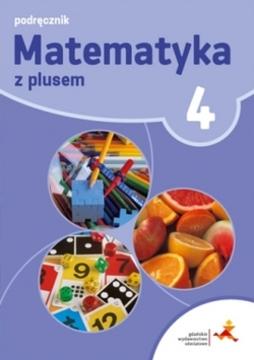 Matematyka z plusem 4 podręcznik /20437/