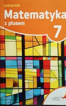 Matematyka z plusem 7 Podręcznik /20451/