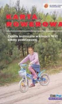Karta rowerowa Zajęcia techniczne w klasach IV-VI