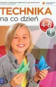 Technika na co dzień 4-6 cz.1