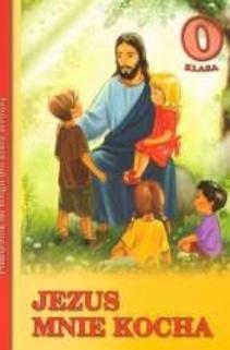 Jezus mnie kocha SP Katechizm kl. 0