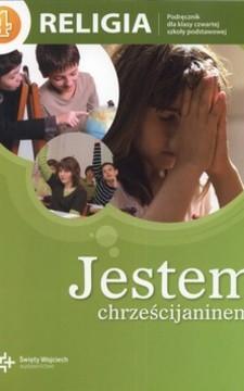 Jestem chrześcijaninem SP Katechizm kl. 4 /112570/