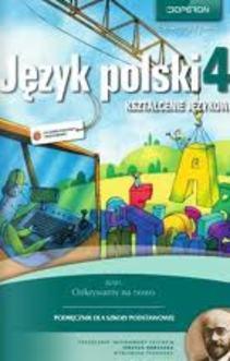 Odkrywamy na nowo Język Polski 4 SP kszt. językowe