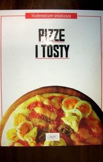Vademecum smakosza Pizze i tosty