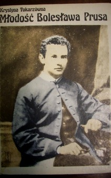 Młodość Bolesława Prusa