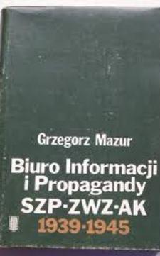 Biuro Informacji i Propagandy SZP-ZWZ-AK 1939-1945