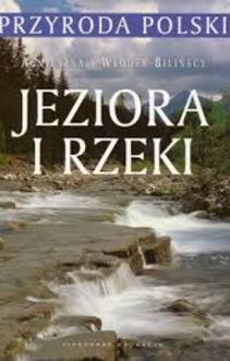 Przyroda Polski Jeziora i rzeki