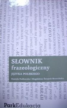 Słownik frazeologiczny języka polskiego /33351/