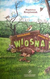 Przedszkolaki poznają las Wiosna