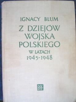 Z dziejów Wojska Polskiego w latach 1945-1948