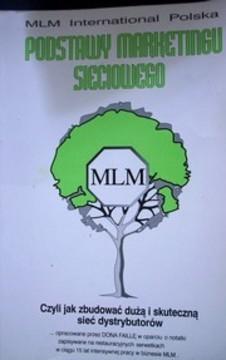 Podstawy marketingu sieciowego MLM /5508/