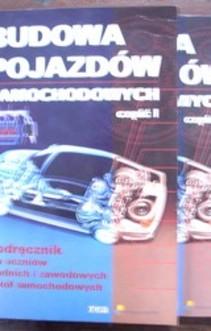 Budowa pojazdów samochodowych część I i część II