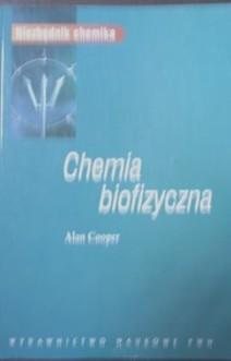 Chemia biofizyczna Niezbędnik chemika