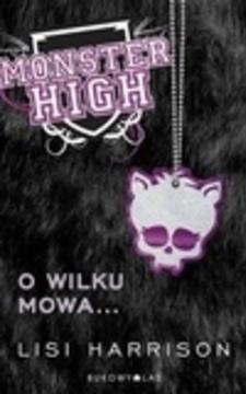 Monster High Tom 3 O wilku mowa ..../1406/