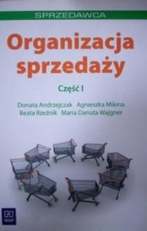 Organizacja Sprzedaży.Część I