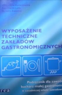 Wyposażenie techniczne zakładów gastronomicznych