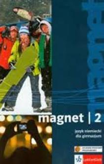 Magnet 2 Język niemiecki Gim. Podręcznik