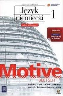 Motive-Deutsch 1 LO J. niemiecki podręcznik z ćwiczeniami