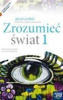 Zrozumieć świat 1 ZSZ Język polski Podr.